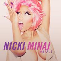 Nicki Minaj - Whip It