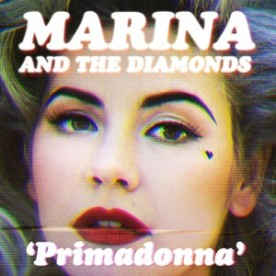 Marina And The Diamonds - Primadonna