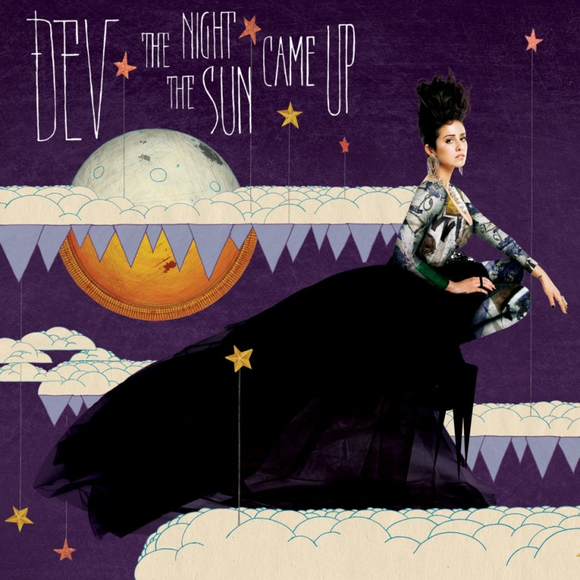 Dev - The Night The Sun Came Up Big