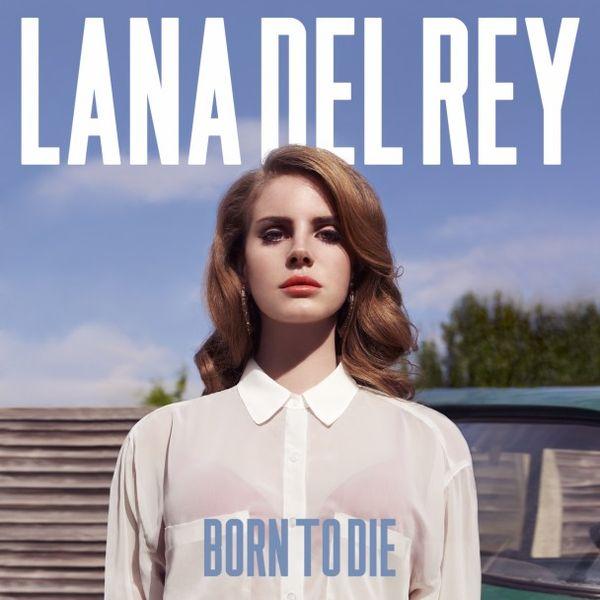 Lana Del Rey - Born To Die Album