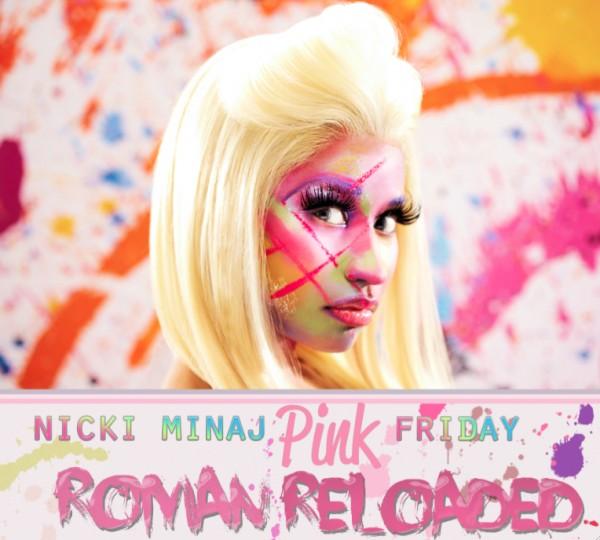 Nicki Minaj - Pink Friday Roman Reloaded