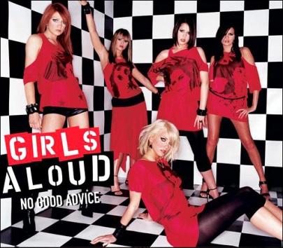 Girls Aloud - No Good Advice
