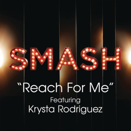 Smash - Reach For Me