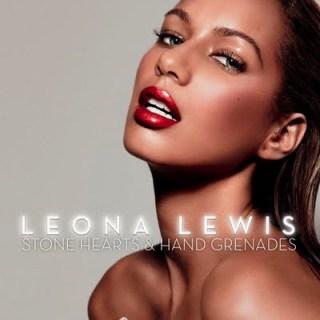 Leona Lewis - Stone Hearts & Hand Grenades