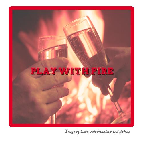 PlayWithFire01