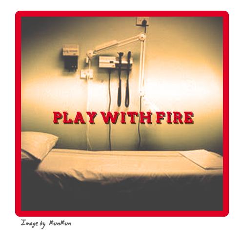 PlayWithFire02