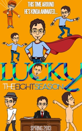 Lucky The Eight Season Poster